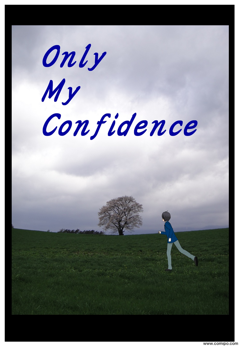 Only My Confidence